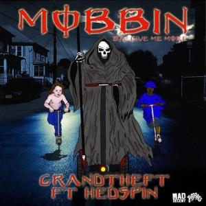 Grandtheft Mobbin EP