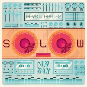 Keys N Krates Slowo EP Cover Art