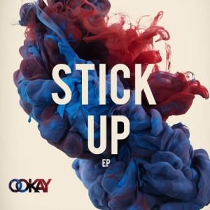 Ookay - Stick Up EP