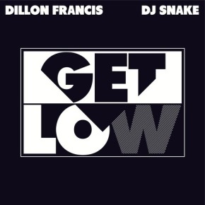 Dillon Francis and DJ Snake Get Low